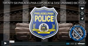 Twenty-Six Philadelphia Cops Beat & Tase Unarmed Bicyclist