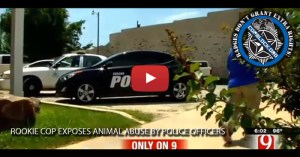 Rookie Cop Exposes Animal Abuse by Police Officers