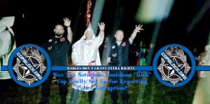 """Was The Notorious Louisiana """"KKK"""" Cop Really Set Up For Reporting Police Corruption?"""