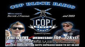 """Police Violence Up, People Violence Down"" on CopBlock Radio"