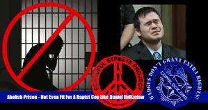 Abolish Prison – Not Even Fit For A Rapist Cop Like Daniel Holtzclaw