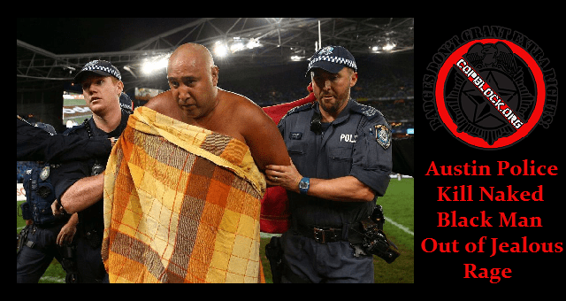 austin police kill naked
