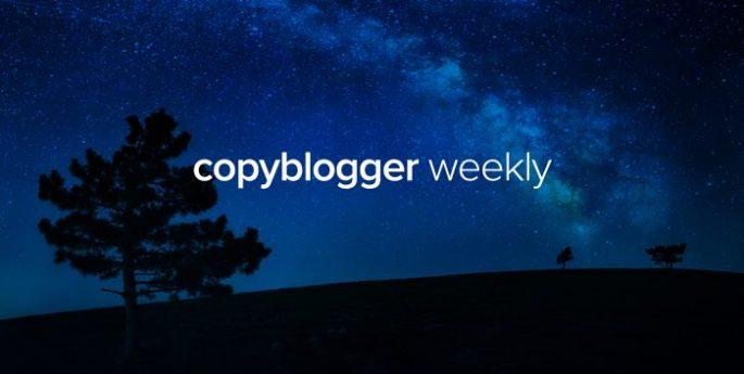 Copyblogger Weekly