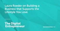 Laura Roeder on Building a Business that Supports the Lifestyle You Love
