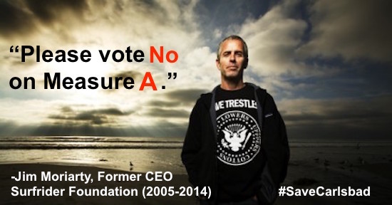 "Former CEO of Surfrider Foundation: ""No on Measure A"""