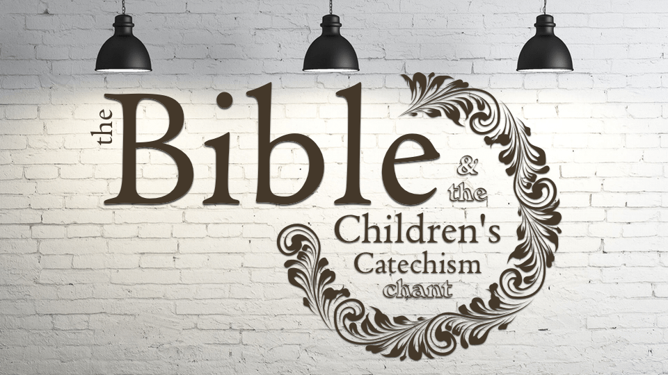 bible and catechism