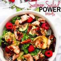 Salmon Salad Power Bowls an Why You Should FATTEN up that Salad!