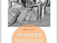Changing Homelands: Hindu Politics And The Partition Of India