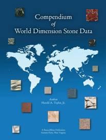 Compendium of World Dimension Stone Data—2nd Edition