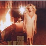 Miranda Lambert Four the Record