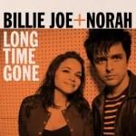 Billie Joe + Norah Long Time Gone