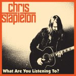 Chris Stapleton What Are You Listening To