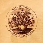 Kim Richey Thorn in My Heart