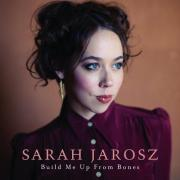 Build+Me+Up+From+Bones+Sarah+Jarosz