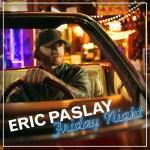 Eric Paslay Friday Night