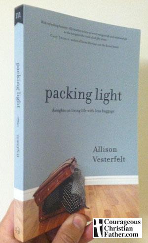 """packing light"" by Allison Vesterfelt"