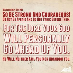 Deuteronomy 31:6 (Air1 graphic)
