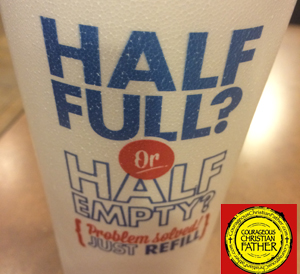 Half Full? or Half Empty?