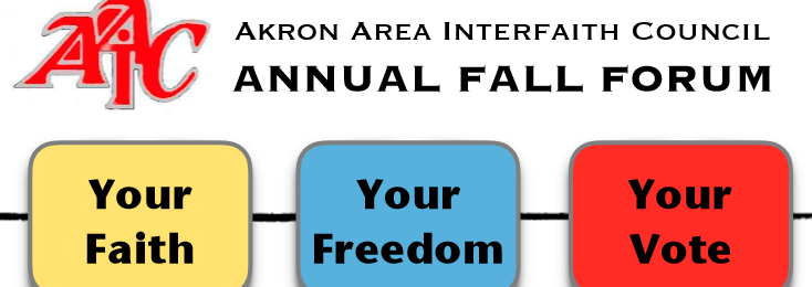 "AAIC Annual Fall Forum: ""Your Faith – Your Freedom – Your Vote"""