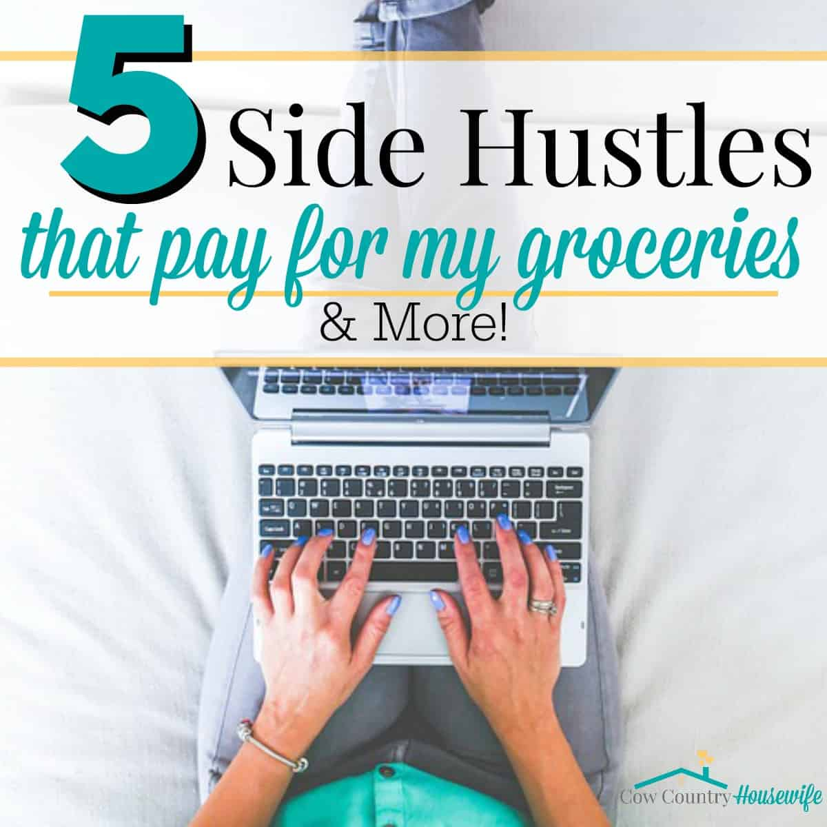 5 Side Hustles That Pay For My Groceries (and More!)