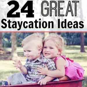 24 Great Staycation Ideas
