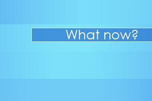 what_now