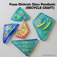 Faux-Dichroic Glass Pendants (Recycle Craft)
