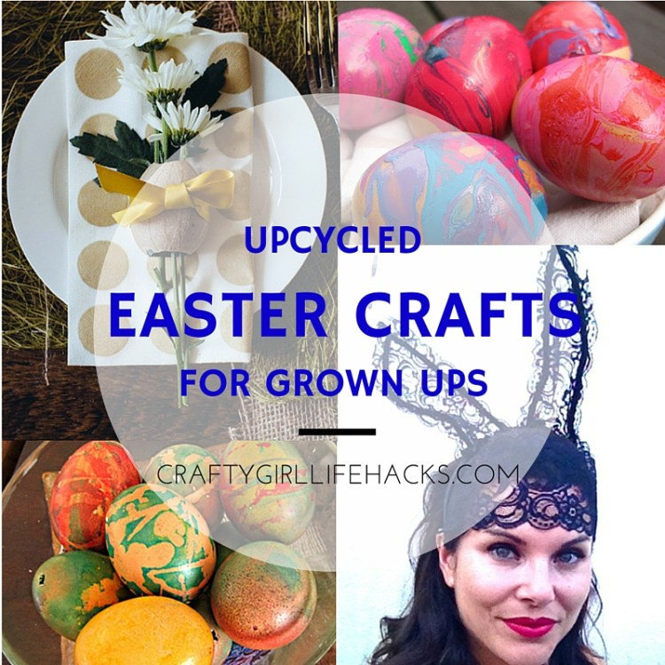 DIY Upcycled Easter Crafts