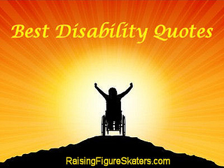 Best Disability Quotes - Raising Figure Skaters