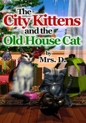 The City Kittens And The Old House Cat