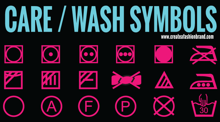 Care Labels and Washing Symbols for garment labeling for fashion brands and clothing lines. What do the garment washing instructions mean. PDF download.
