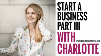 start a fashion brand with Charlotte London. Part 3 sampling and manufacturing. How Tech Packs work and why you need a good one for fashion brands, businesses and clothing lines