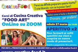 """APERITIVO x2 – Laboratorio di CUCINA CREATIVA """"Food Art"""" per ADULTI – OnLine su Zoom"""