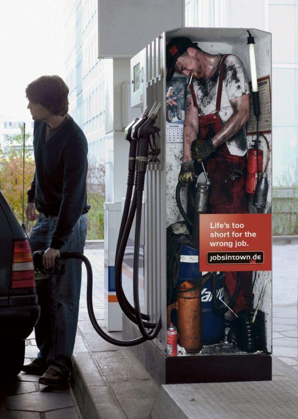 Lifes too short for the wrong job Marketing Campaign Guerrilla Marketing Photo