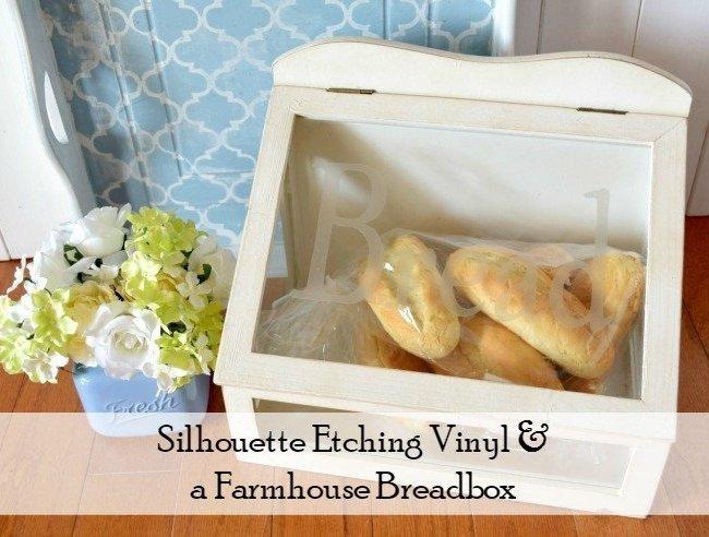 Etching Vinyl and a DIY Farmhouse Breadbox