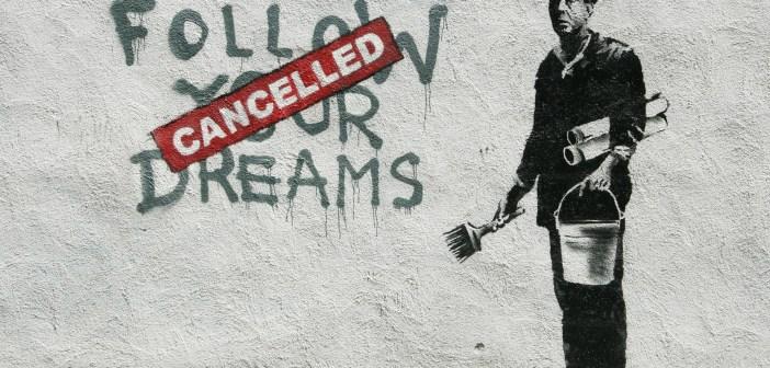 banksy dreams cancelled