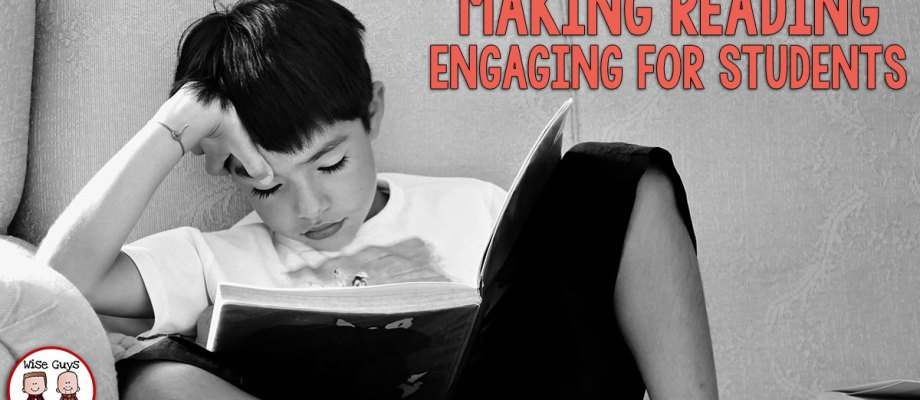 Making Reading Engaging for Students