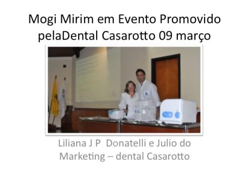 Fotos - Mogi Mirim  com Biossegurança na Odontologia: Cristófoli & Dental Casarotto