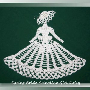 Spring Bride Crinoline Girl Doily