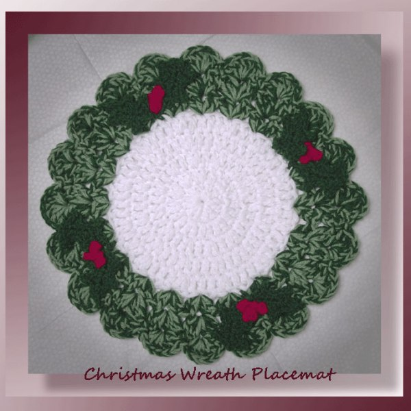 Free Crochet Patterns For Christmas Placemats : Christmas Wreath Placemat
