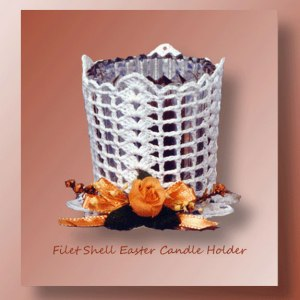 Filet Shell Easter Candle Holder - crochet pattern for an Easter - Mother's Day candle holder - CrochetMemories.com