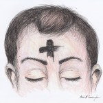 The Cross on Our Foreheads