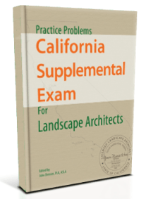 Practice Problems for the California Supplemental Exam for Landscape Architects study resource