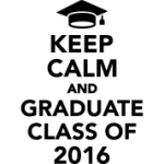 Keep-calm-and-graduate-class-of-2016