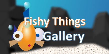 Announcement: New Gallery – Fishy Things!