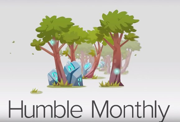 Humble Monthly 2