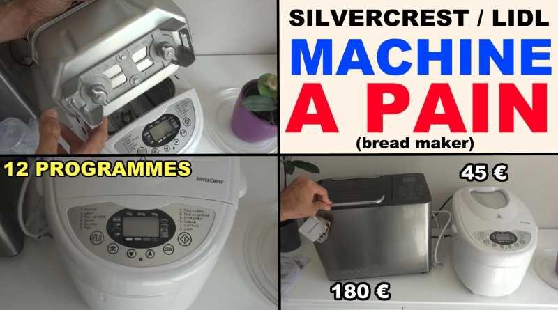 Machine à pain lidl silvercrest présentation test avis notice et caractéristiques