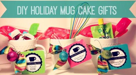 3 DIY Holiday Mug Cake Gifts with Printable Recipe Tags