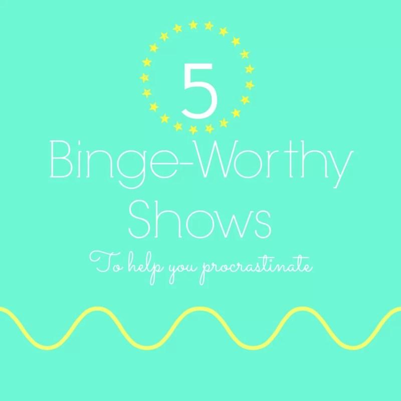 binge-worthy shows pic