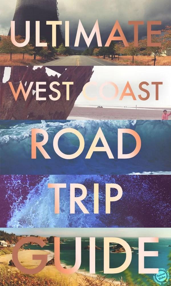 ultimate west coast road trip guide